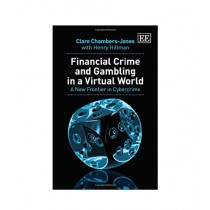 Financial Crime and Gambling in a Virtual World Book