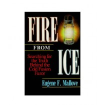 Fire From Ice Book 1st Edition