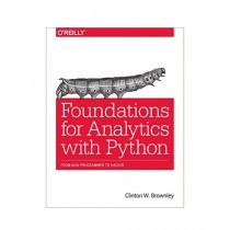 Foundations for Analytics with Python Book 1st Edition