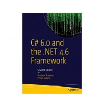C# 6.0 and the .NET 4.6 Framework Book 7th Edition