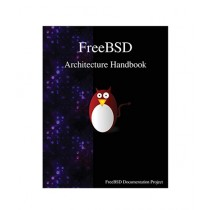 FreeBSD Architecture Handbook Book