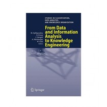 From Data and Information Analysis to Knowledge Engineering Book 1st Edition