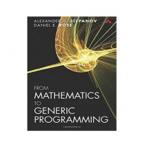 From Mathematics to Generic Programming Book 1st Edition
