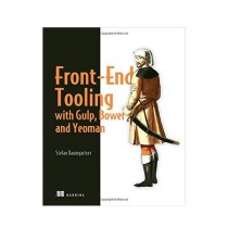 Front-End Tooling with Gulp, Bower, and Yeoman Book 1st Edition