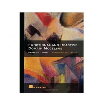 Functional and Reactive Domain Modeling Book 1st Edition