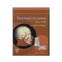 Functional Occlusion From TMJ to Smile Design Book 1st Edition