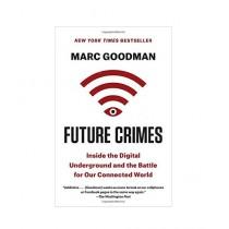 Future Crimes Book Reprint Edition