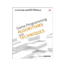 Game Programming Algorithms and Techniques Book 1st Edition