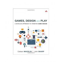 Games, Design and Play Book 1st Edition