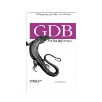 GDB Pocket Reference Book 1st Edition