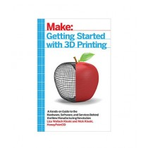 Getting Started with 3D Printing Book