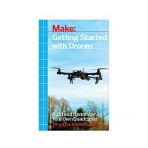 Getting Started with Drones Book 1st Edition
