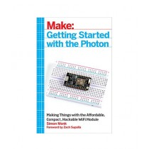 Getting Started with the Photon Book 1st Edition