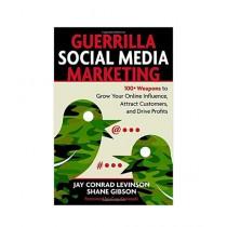 Guerrilla Social Media Marketing Book
