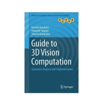 Guide to 3D Vision Computation Book 1st Edition