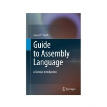 Guide to Assembly Language Book 2011th Edition