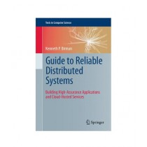 Guide to Reliable Distributed Systems Book 2012th Edition