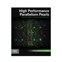 High Performance Parallelism Pearls Book 1st Edition