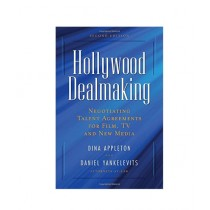 Hollywood Dealmaking Book 1st Edition