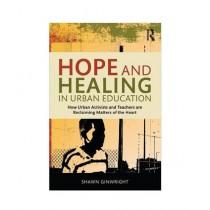 Hope & Healing in Urban Education Book