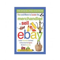 How and Where to Locate Merchandise to Sell on eBay Book