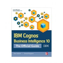 IBM Cognos Business Intelligence 10 Book 1st Edition