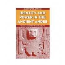 Identity and Power in the Ancient Andes Book