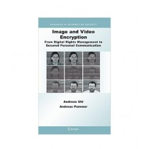 Image and Video Encryption Book 2005th Edition