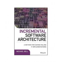 Incremental Software Architecture Book 1st Edition