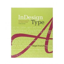 InDesign Type Professional Typography with Adobe InDesign Book 3rd Edition