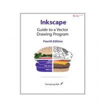 Inkscape Guide to a Vector Drawing Program Book 4th Edition