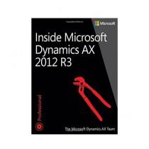 Inside Microsoft Dynamics AX 2012 R3 Book 1st Edition