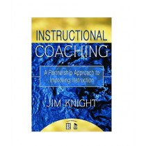 Instructional Coaching A Partnership Approach to Improving Instruction Book 1st Edition