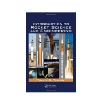 Introduction To Rocket Science & Engineering Book