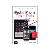 iPad and iPhone Tips and Tricks Book 6th Edition