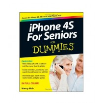 iPhone 4S For Seniors For Dummies Book 1st Edition
