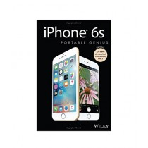 iPhone 6s Portable Genius Book 3rd Edition