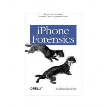 iPhone Forensics Book 1st Edition