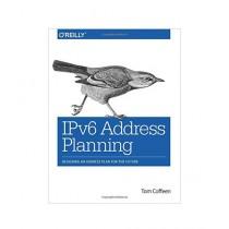 IPv6 Address Planning Book 1st Edition