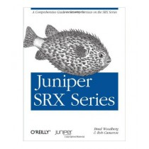 Juniper SRX Series Book 1st Edition
