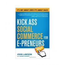 Kick Ass Social Commerce for E-Preneurs Book