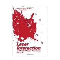 Laser Interaction & Related Plasma Phenomena Book 1st Edition