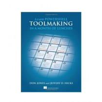Learn PowerShell Toolmaking in a Month of Lunches Book 1st Edition