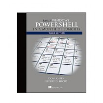 Learn Windows PowerShell in a Month of Lunches Book 3rd Edition