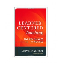 Learner-Centered Teaching Five Key Changes to Practice Book 2nd Edition