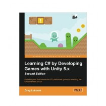 Learning C# by Developing Games with Unity 5.x Book 2nd Edition
