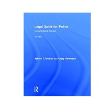 Legal Guide for Police Constitutional Issues Book 10th Edition