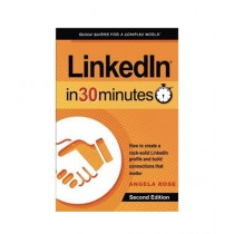 LinkedIn In 30 Minutes Book 2nd Edition