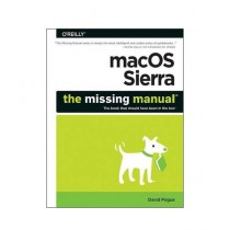 macOS Sierra The Missing Manual Book 1st Edition