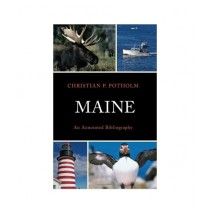 Maine An Annotated Bibliography Book